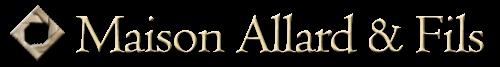 Maison Allard & Fils